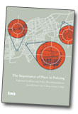 The Importance of Place in Policing, a study on hot spot policing by Professor David Weisburd